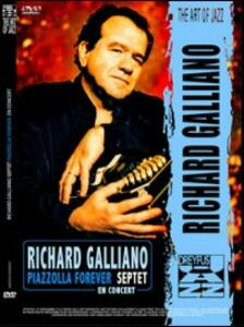 Richard Galliano. Richard Galliano Septet. Piazzolla Forever - DVD