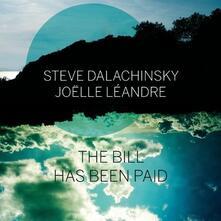 Bill Has Been Paid - CD Audio di Joelle Leandre