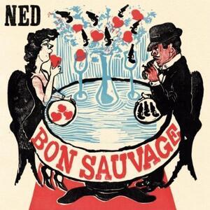 Ned - Bon Sauvage - Vinile LP