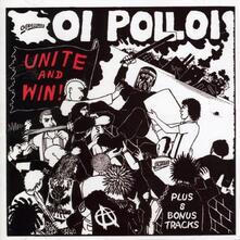 Unite And Win - Vinile LP di Oi Polloi