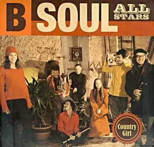 Country Girl - Vinile LP di B-Soul All Stars