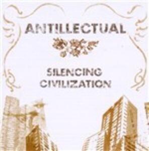 Silencing Civilization - Vinile LP di Antillectual