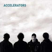 Accelerators - Vinile LP di Accelerators