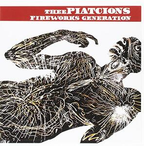 Piatcions, Thee - Fireworks Generations - Vinile 7''
