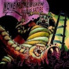 This Is Satire - Vinile LP di None More Black