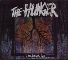 Hope Against Hope - Vinile LP di Hunger