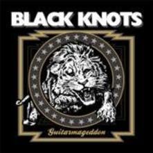 Guitarmageddon - Vinile LP di Black Knots