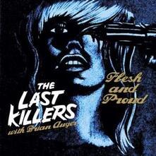Flesh and Proud - Vinile 7'' di Brian Auger,Last Killers