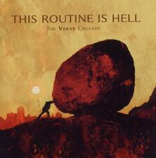 Verve Crusade - Vinile LP di This Routine Is Hell
