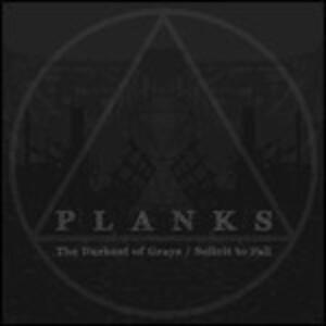 Darkest of Grays - Vinile LP di Planks