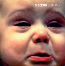Sour Milk - Vinile LP di Black Top