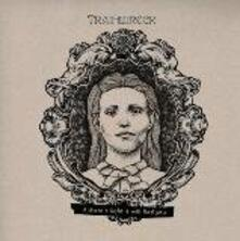 If There's Light, It.. - Vinile LP di Trainwreck