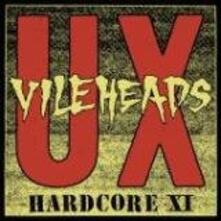 Hardcore XI - Vinile LP di UX Vileheads