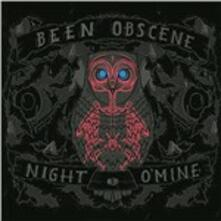 Night O'Mine - Vinile LP di Been Obscene
