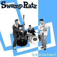 Style of Conviction - Vinile LP di Swamp Ratz