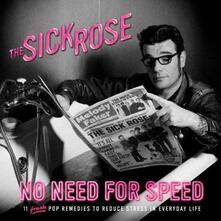 No Need for Speed (Limited Edition) - Vinile LP di Sick Rose
