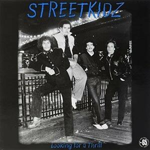 Looking for a Thrill - Vinile LP di Streetkidz