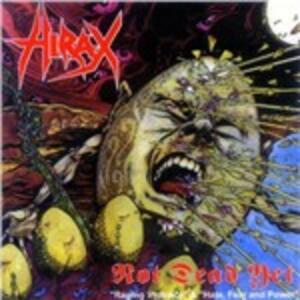 Not Dead Yet - Vinile LP di Hirax