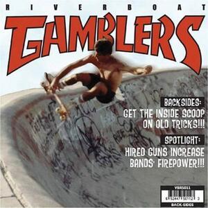 Backsides - Vinile LP di Riverboat Gamblers