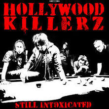 Still Intoxicated - Vinile LP di Hollywood Killerz
