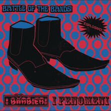 Battle of the Bands - Vinile 7'' di I Fenomeni,I Barbieri