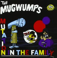 Mutation in the Family - Vinile LP di Mugwumps