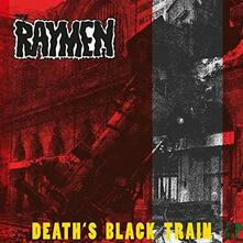 Death's Black Train - Vinile LP di Raymen