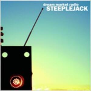 Dream Market Radio - Vinile LP + CD Audio di Steeplejack