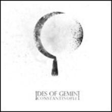 Constantinople - Vinile LP di Ides of Gemini