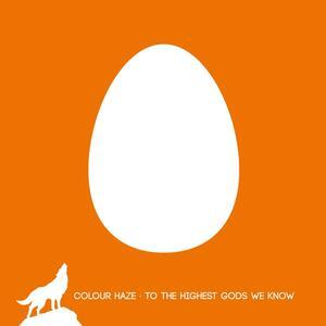 To the Highest Gods we - Vinile LP di Colour Haze