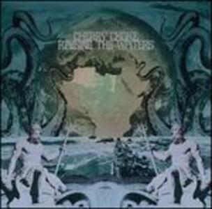 Raising The Waters - Vinile LP di Cherry Choke