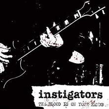Blood Is on Your Hands - Vinile LP di Instigators