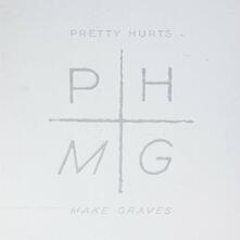 Make Graves - Vinile LP di Pretty Hurts
