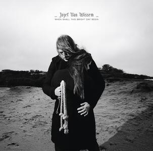 When Shall This Bright.. - Vinile LP di Jozef Van Wissem