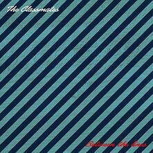 Between the Lines - Vinile LP di Classmates