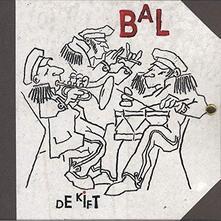 Bal - Vinile LP di De Kift