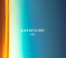 Fire - Vinile LP di Black Bottle Riot