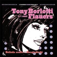 Belinda contro i mangiadischi - Vinile LP di Tony Borlotti,Flauers