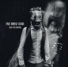 Keep on Dancing - Vinile LP di One Horse Band
