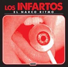 El narco ritmo - Vinile 10'' di Los Infartos