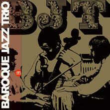 BJT - Vinile LP di Baroque Jazz Trio