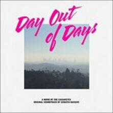 Day Out of Days (Colonna sonora) - Vinile LP