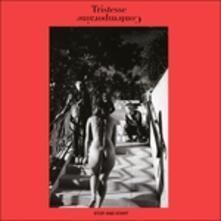 Stop and Start - Vinile LP di Tristesse Contemporaine
