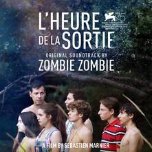 L'heure de la sortie (Colonna Sonora) - Vinile LP di Zombie Zombie