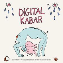 Digital Kabar. Electronic Maloya from the Reunion since 1980 - Vinile LP