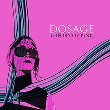 Theory of Pink - Vinile LP di Dosage