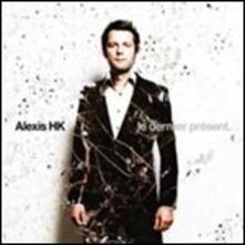 Le Dernier Present - Vinile LP di Alexis Hk