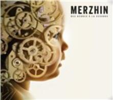 Des Heures a La Seconde - Vinile LP di Merzhin