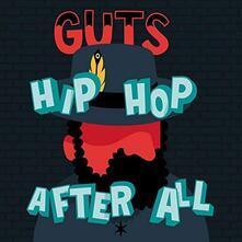 Hip Hop After All - Vinile LP di Guts