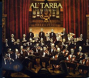 Let the Ghosts Swing - Vinile LP di Al Tarba
